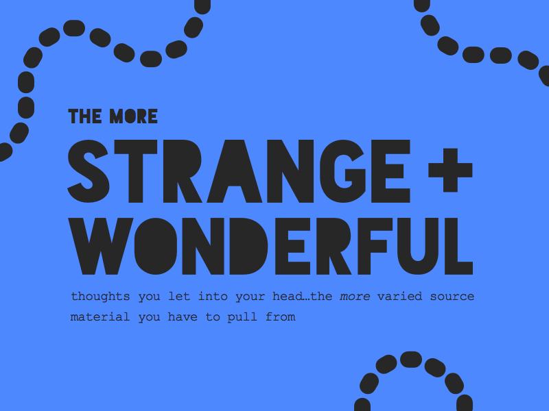 strangewonderful - 101个顶尖设计师的关于设计和创造力的名言警句