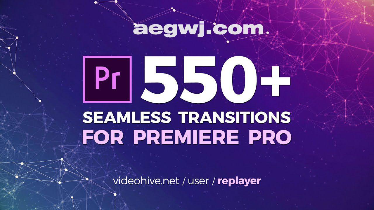 aegwj水印模板 - PR工程文件550种视频转场特效动画带音效-Premiere模板