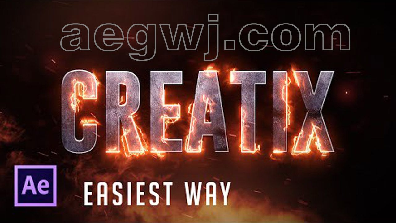 aegwj水印模板 86 - 火焰字效果After Effects Tutorial  Real Fire Text effect (Easiest Way)