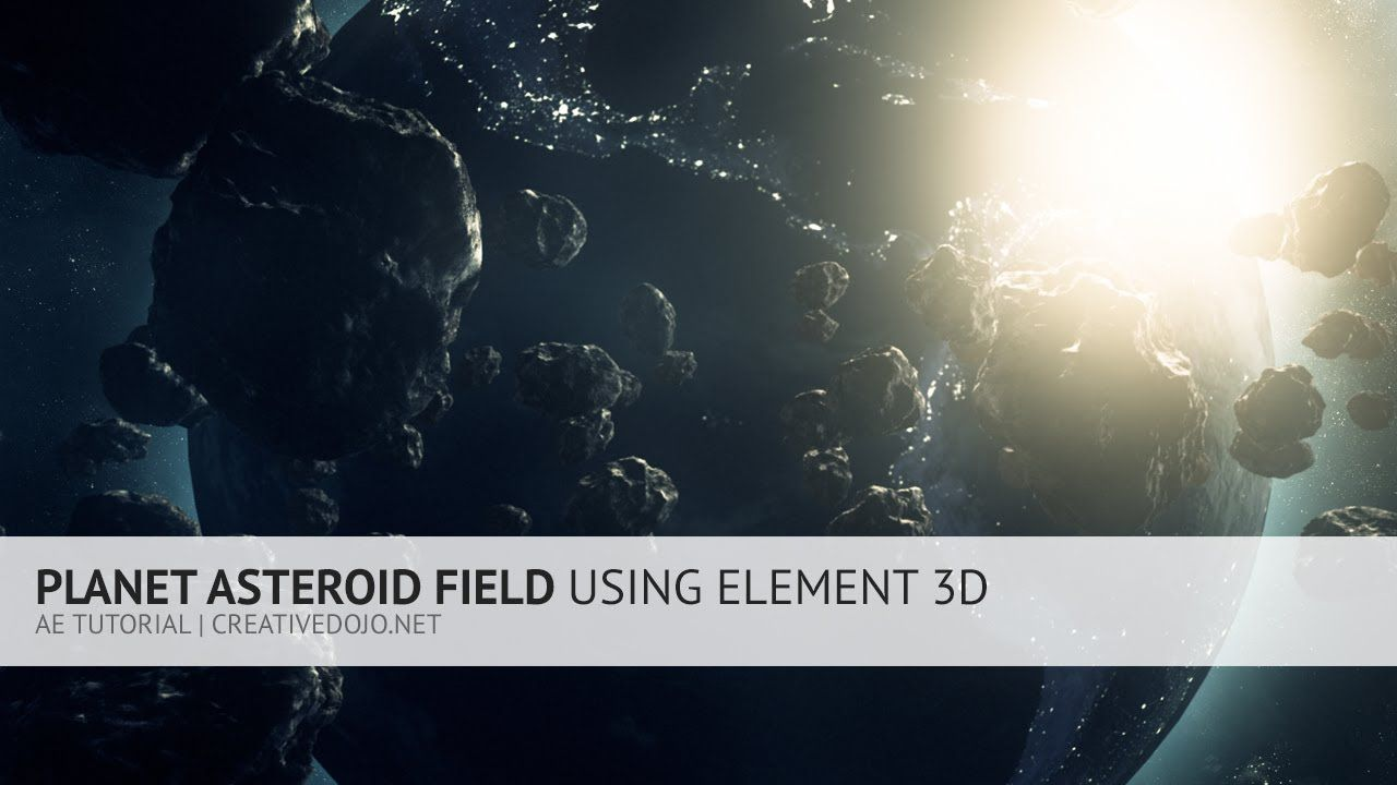 maxresdefault 1 1 - E3D宇宙星球制作AE Planet and Asteroid Field Using Element 3D Tutorial
