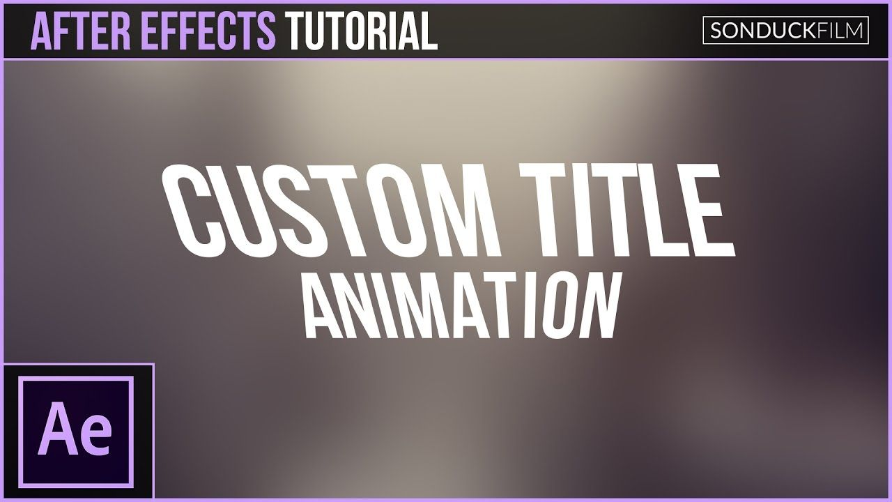 maxresdefault 11 17 - 自定义标题动画属性After Effects Tutorial Custom Title Animation Properties