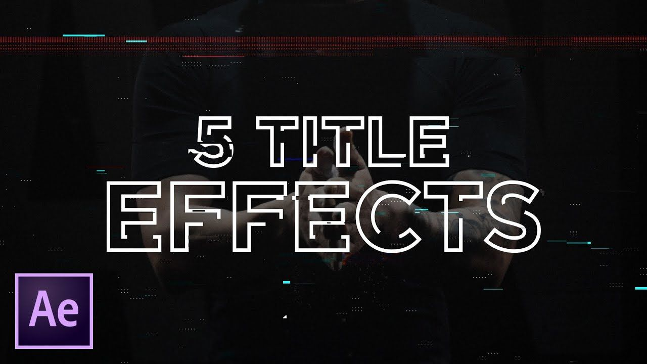 maxresdefault 11 5 - 5快速文本效果(视频文本故障笔画液体)5 Quick Text Effects in After Effects  Tutorial (Video Text Glitch Stroke Liquid)