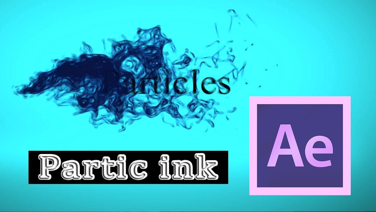 maxresdefault 17 2 - 粒子墨水Particle ink in After Effects