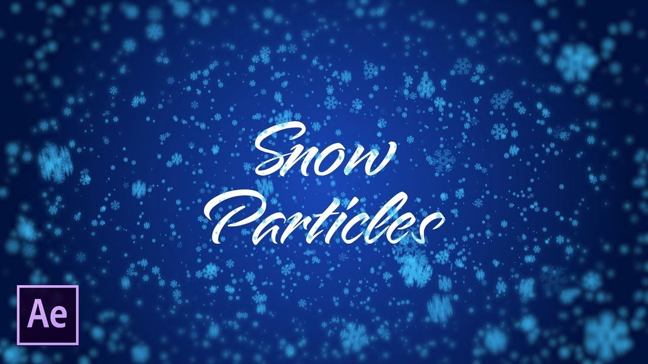 maxresdefault 19 5 - 快速创建雪粒子Quickly Create Snow Particles  After Effects Tutorial