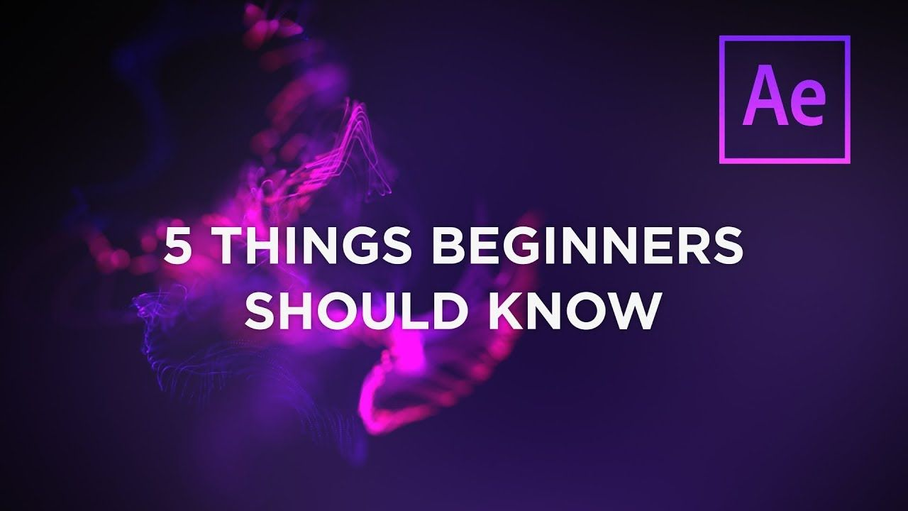 maxresdefault 2 6 - AE初学者应该知道的5件事5 Things After Effects Beginners Should Know