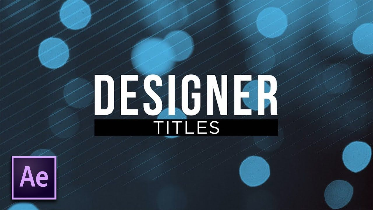 maxresdefault 21 2 - 创造美丽的设计师头衔Create Beautiful Designer Titles  After Effects Motion Graphics Tutorial