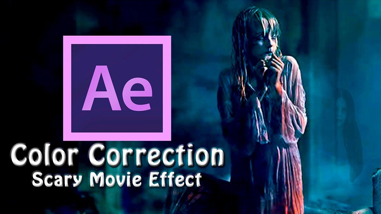 maxresdefault 23 - 色彩校正恐怖电影效果Color Correction  Scary Movie Effect - After Effects