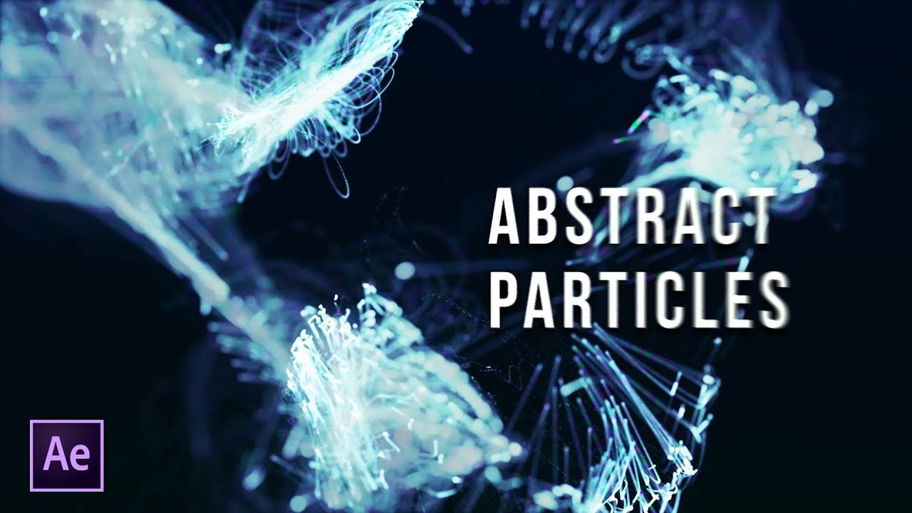 maxresdefault 4 19 - 粒子标题抽象粒子Particles Titles  Abstract Particles  After Effects Tutorial