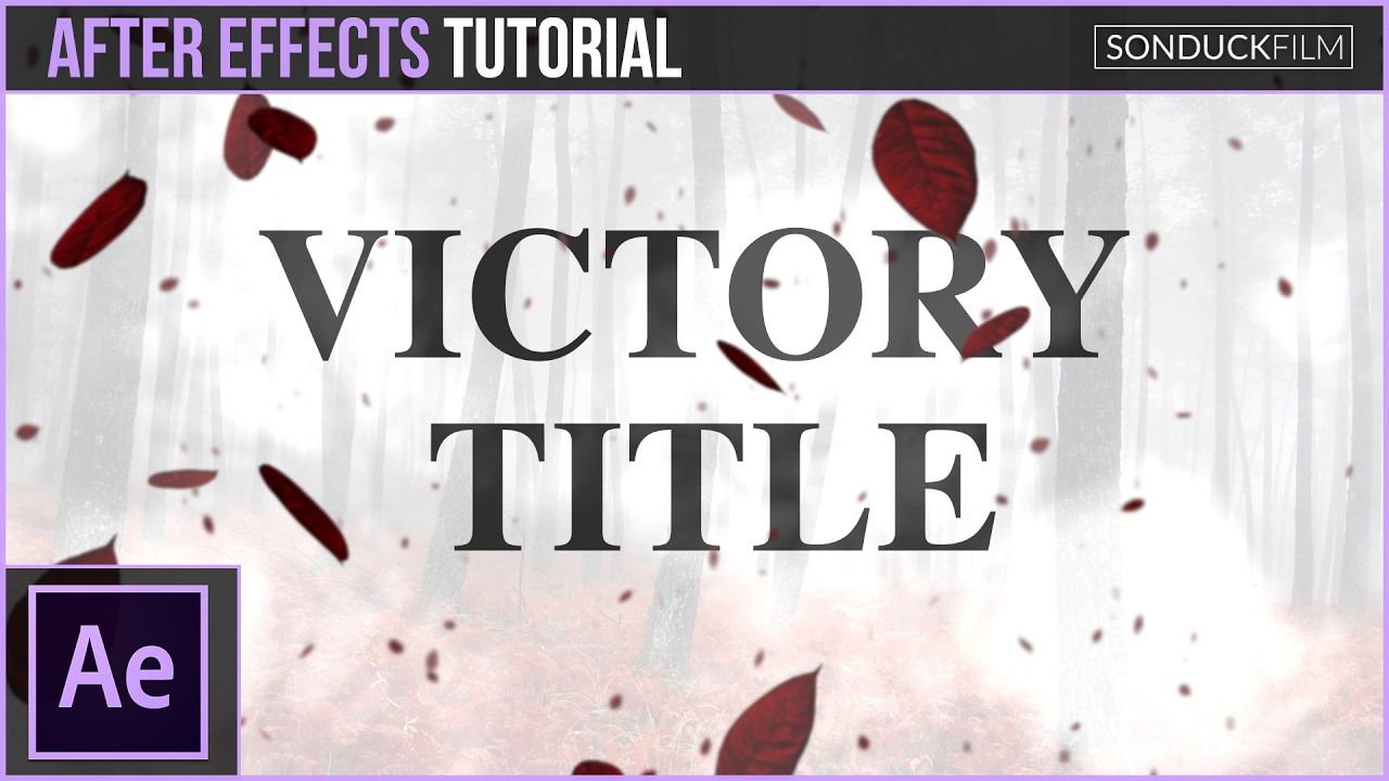 maxresdefault 8 18 - 胜利的动画标题叶颗粒After Effects Tutorial Victory Leaf Particle Title Animation
