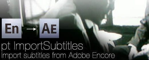 pt importsubtitles lg 520x210 - AE脚本:SubRip/srt/txt字幕导入脚本 Aescripts pt_ImportSubtitles v1.61 + 使用教程